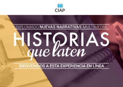 Diplomado Nuevas Narrativas Multimedia. Edición en línea 2021-2022